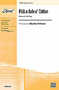 Cover icon of Pick a Bale o' Cotton sheet music for choir (2-Part) by Anonymous and Charles Terhune