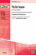 Cover icon of 'Tis the Season sheet music for choir (SATB) by Anonymous and Ruth Morris Gray