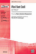 Cover icon of Pleni Sunt Coeli (from Te Deum) sheet music for choir (SATB) by Marc-Antoine Charpentier and Patrick Liebergen, intermediate choir (SATB)