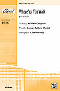 Cover icon of Where'er You Walk (from Semele) sheet music for choir (2-Part) by George Frideric Handel and Earlene Rentz