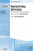 Cover icon of Weep You No More, Sad Fountains sheet music for choir (3-Part Mixed) by John Dowland and Russell Robinson, intermediate choir (3-Part Mixed)