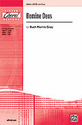 Cover icon of Domine Deus sheet music for choir and piano (SATB) by Ruth Morris Gray