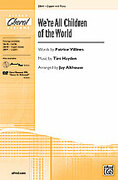 Cover icon of We're All Children of the World sheet music for choir (2-Part) by Tim Hayden, Patrice Villines and Jay Althouse, intermediate choir (2-Part)