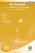 Cover icon of Hot Chocolate! sheet music for choir (2-Part) by Andy Beck, intermediate