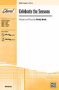 Cover icon of Celebrate the Seasons sheet music for choir (2-Part) by Andy Beck