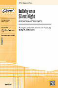 Cover icon of Lullaby on a Silent Night sheet music for choir (2-Part) by Anonymous and Sally K. Albrecht