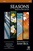 Cover icon of Seasons (A Choral Song Cycle) sheet music for choir (SATB) by Andy Beck, intermediate choir (SATB)