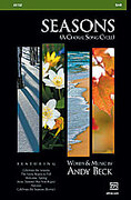 Cover icon of Seasons (A Choral Song Cycle) sheet music for choir (SAB) by Andy Beck