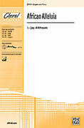 Cover icon of African Alleluia sheet music for choir (2-Part) by Jay Althouse
