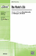 Cover icon of The Pirate's Life sheet music for choir (TB) by Mary Donnelly and George L.O. Strid, intermediate choir (TB)