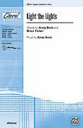 Cover icon of Light the Lights sheet music for choir (3-Part Mixed) by Andy Beck, intermediate skill level