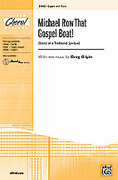 Cover icon of Michael Row That Gospel Boat! sheet music for choir (2-Part) by Anonymous and Greg Gilpin