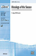 Cover icon of Blessings of the Season sheet music for choir (SAB) by Jay Althouse