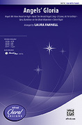 Cover icon of Angels' Gloria sheet music for choir (SSA: soprano, alto) by Anonymous and Laura Farnell, intermediate skill level