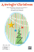 Cover icon of A Swingin' Christmas sheet music for choir (SAB) by Anonymous