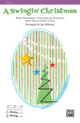 Cover icon of A Swingin' Christmas sheet music for choir (SSA) by Anonymous and Jay Althouse, intermediate choir (SSA)