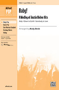 Cover icon of Baby! A Medley of Justin Bieber Hits sheet music for choir (2-Part/SSA) by Anonymous and Andy Beck