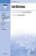 Cover icon of Last Christmas sheet music for choir (SAB) by George Michael and Greg Gilpin