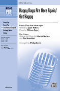 Cover icon of Happy Days Are Here Again / Get Happy sheet music for choir (SAB: soprano, alto, bass) by Anonymous and Philip Kern, intermediate