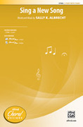 Cover icon of Sing a New Song sheet music for choir (2-Part) by Sally K. Albrecht