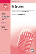 Cover icon of It's De-Lovely sheet music for choir (SATB) by Cole Porter and Jay Althouse