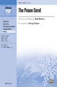 Cover icon of The Peace Carol sheet music for choir (SAB) by Bob Beers and Greg Gilpin