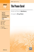Cover icon of The Peace Carol sheet music for choir (2-Part) by Bob Beers and Greg Gilpin
