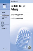 Cover icon of You Make Me Feel So Young sheet music for choir (SAB: soprano, alto, bass) by Josef Myrow, Mack Gordon and Jay Althouse, intermediate