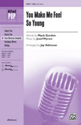 Cover icon of You Make Me Feel So Young sheet music for choir (SSA: soprano, alto) by Josef Myrow, Mack Gordon and Jay Althouse, intermediate