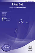 Cover icon of I Sing Out sheet music for choir (SSAA: soprano, alto) by Mark Hayes, intermediate