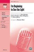 Cover icon of I'm Beginning to See the Light sheet music for choir and piano (SATB) by Don George