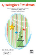 Cover icon of A Swingin' Christmas sheet music for choir (TTBB) by Anonymous and Jay Althouse