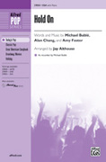 Cover icon of Hold On sheet music for choir (SSA) by Michael Buble