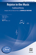 Cover icon of Rejoice in the Music sheet music for choir (3-Part Mixed) by Donald Moore