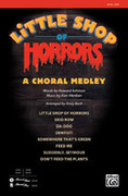 Cover icon of Little Shop of Horrors: A Choral Medley sheet music for choir and piano (SATB) by Howard Ashman