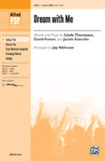 Cover icon of Dream with Me sheet music for choir (2-Part / SSA) by Linda Thompson, David Foster, Jackie Evancho and Jay Althouse