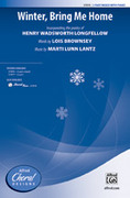 Cover icon of Winter, Bring Me Home sheet music for choir (3-Part Mixed) by Marti Lunn Lantz