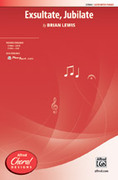 Cover icon of Exsultate, Jubilate sheet music for choir (SATB) by Brian Lewis