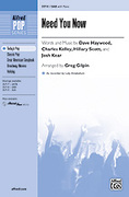 Cover icon of Need You Now sheet music for choir (SAB) by Dave Haywood