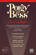 Cover icon of Porgy and Bess: Choral Highlights sheet music for choir (SATB: soprano, alto, tenor, bass) by George Gershwin, DuBose Heyward, Dorothy Heyward, Ira Gershwin and Douglas E. Wagner, intermediate skill level