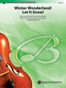 Cover icon of Winter Wonderland / Let It Snow! (COMPLETE) sheet music for string orchestra by Anonymous and Bob Cerulli, easy