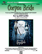 Cover icon of Corpse Bride, Selections from (COMPLETE) sheet music for concert band by Danny Elfman and Victor Lopez