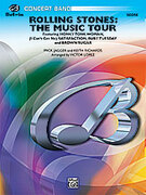 Cover icon of Rolling Stones: The Music Tour (COMPLETE) sheet music for concert band by Mick Jagger, Keith Richards, Victor Lopez and The Rolling Stones