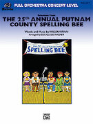 Cover icon of The 25th Annual Putnam County Spelling Bee,u Selections from (COMPLETE) sheet music for full orchestra by William Finn and Douglas E. Wagner