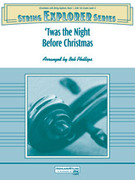 Cover icon of 'Twas the Night Before Christmas sheet music for string orchestra (full score) by Anonymous and Bob Phillips, Christmas carol score, easy orchestra