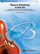 Cover icon of There's Christmas in the Air (COMPLETE) sheet music for full orchestra by Kim Gannon, Walter Kent, Haven Gillespie, J. Fred Coots and Steve Nelson