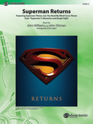 Cover icon of Superman Returns (COMPLETE) sheet music for concert band by John Williams and John Ottman, easy skill level