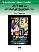 Cover icon of Hairspray, Selections from sheet music for full orchestra (full score) by Marc Shaiman, Scott Wittman and Victor Lopez