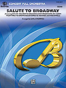 Cover icon of Salute to Broadway (COMPLETE) sheet music for full orchestra by Anonymous and Carl Strommen