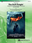 Cover icon of The Dark Knight, Selections from sheet music for full orchestra (full score) by Hans Zimmer, James Newton Howard and Douglas E. Wagner